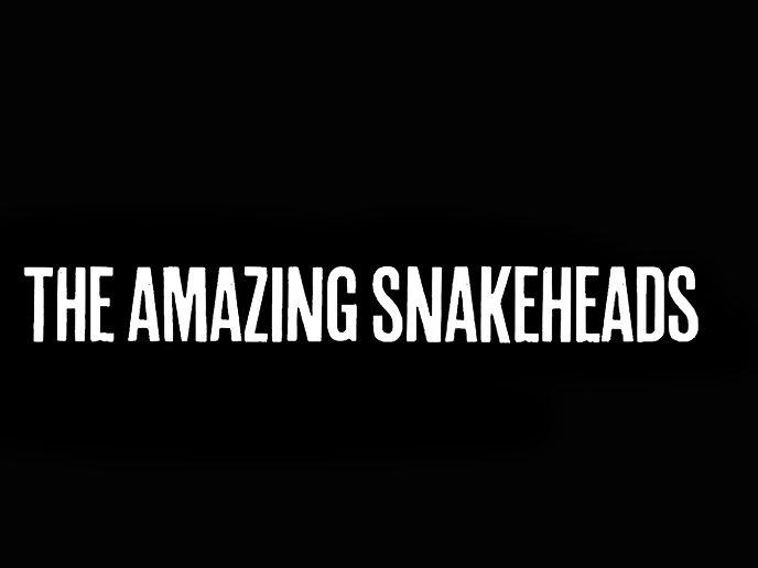 RIP The Amazing Snakeheads